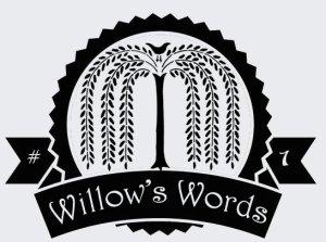 WillowsWords01